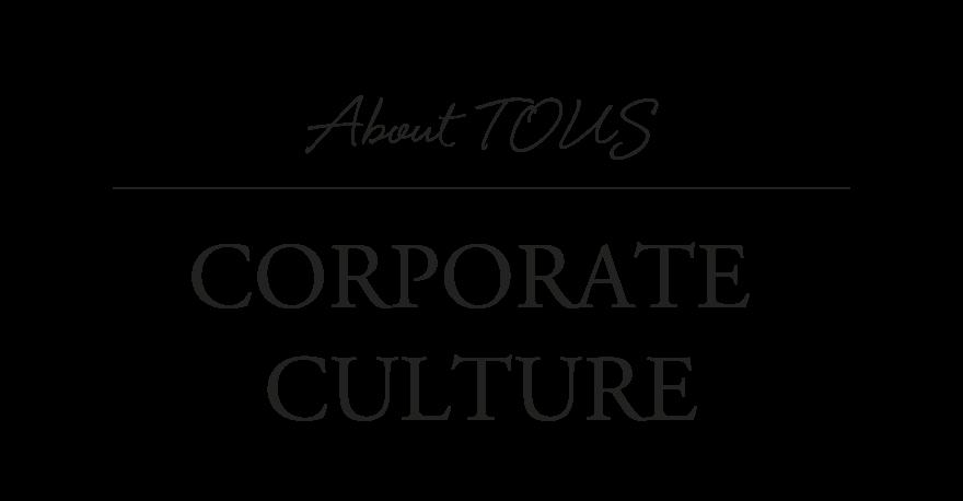 Tous: cultura corporativa